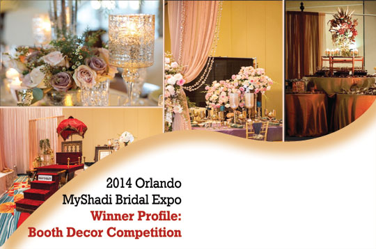 2014 Orlando MyShadi Bridal Expo Winner Profile: Booth Decor Competition