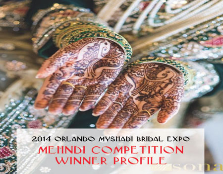 2014 Orlando MyShadi Bridal Expo Mehndi Competition Winner Profile